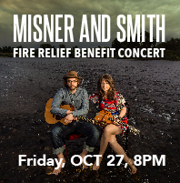 Misner and Smith Fire Relief Benefit Concert